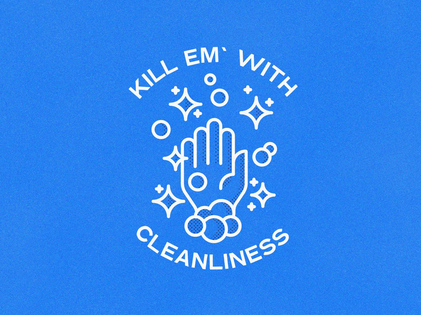 Kill Em' With Cleanliness by Chris Meier